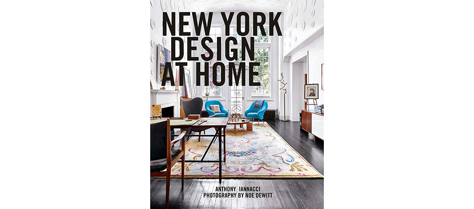 Anthony Iannacci New York Design at Home Abrams cover